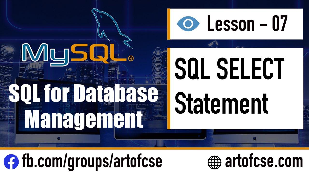 SQL SELECT Statement - SQL দিয়ে কিভাবে Data Select করতে হবে
