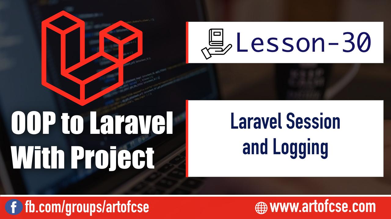 Laravel Session and Logging