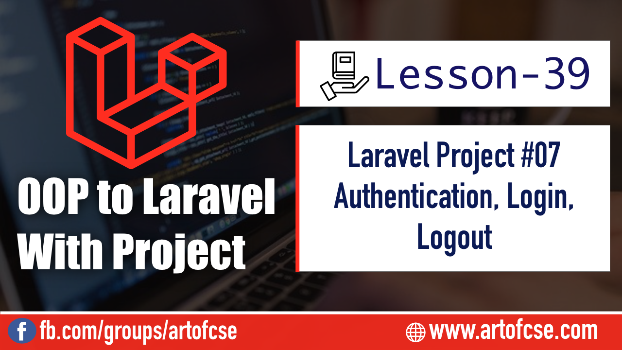 Laravel Project - Authentication, Login, Logout