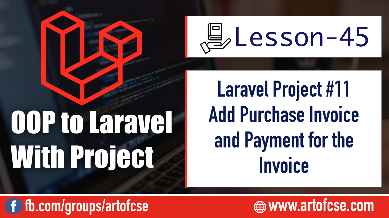 Laravel Project - Add Purchase Invoice and Payment for the Invoice