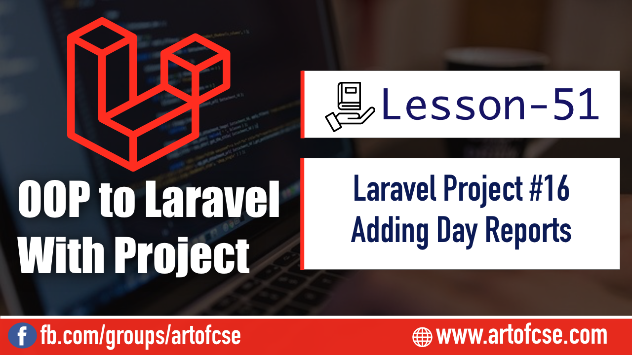 Laravel Project - Adding Day Reports