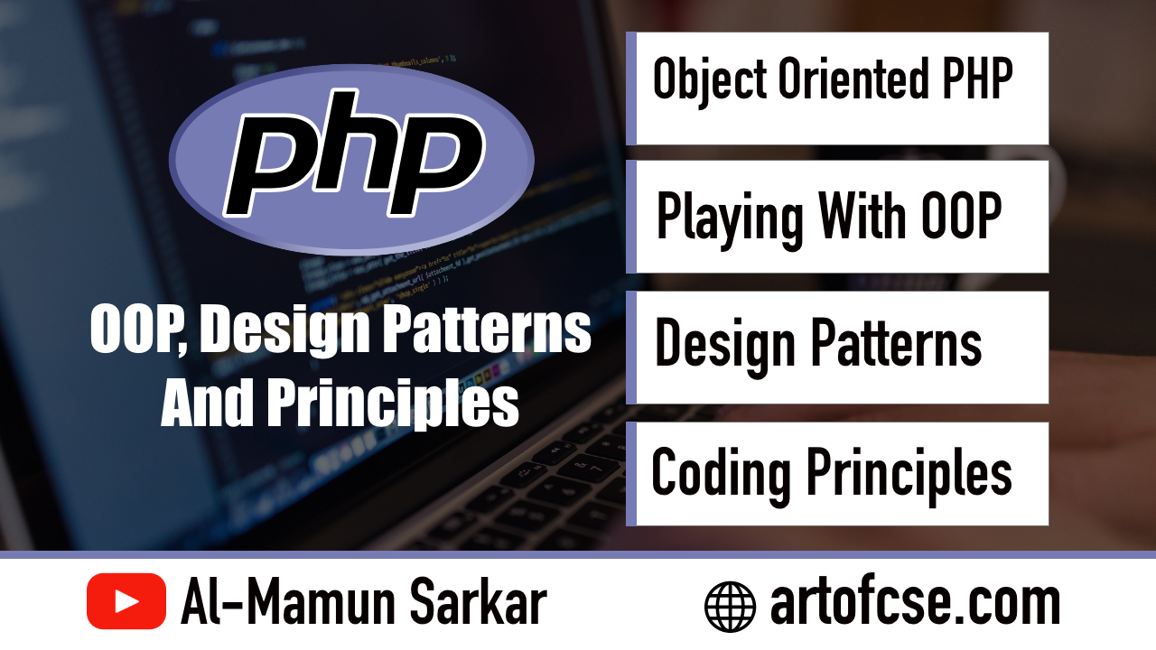 PHP OOP Design Patterns and Principles Course Introduction